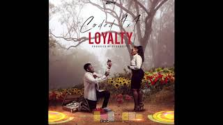 Coded4x4 - Loyalty  ( Audio Slide)