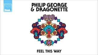 Philip George & Dragonette - Feel This Way (Fred V & Grafix Remix)