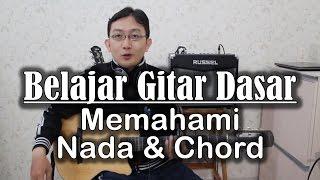 Belajar Gitar Dasar - memahami nada dan chord
