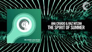 Ana Criado & Raz Nitzan - The Spirit Of Summer [FULL] (RNM)