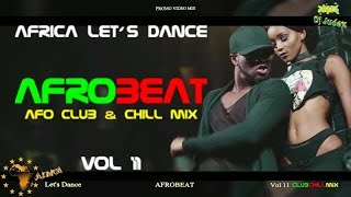 NAIJA / AFROBEAT  MIX 2017 VOL 11 (club&chill) - DJ JUDEX ft.  Runtown.  P Square.  Tekno.  Timaya.