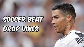 Soccer Beat Drop Vines #97