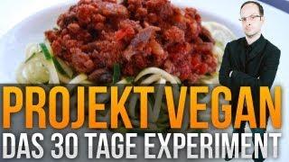Projekt Vegan: Das 30-Tage-Experiment, Teil 1 (mit Stevinho)