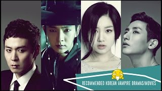 Recommended Korean Vampire Dramas/Movies
