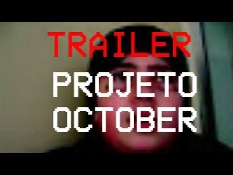 Xxx Mp4 Trailer PROJETO OCTOBER 3gp Sex