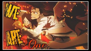 Marco x Ai 『AMV』 We Are One