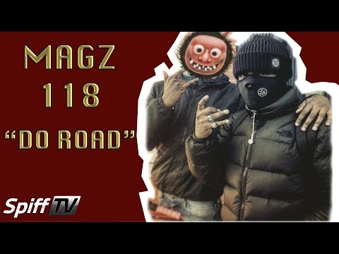 Magz 118 - Do Road [Spifftv Exclusive] @Magzyy @spifftv