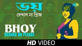 Bhoy Dekhas Na Please - Sunidhi Version | Hawa Bodol | Parambrata, Raima Sen | HD