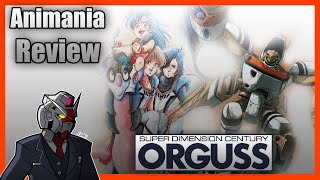 Animania Review: Super Dimension Century Orguss (1983) Review