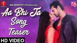 Aa Bhi Ja Romantic Song Teaser 2017| P J Music
