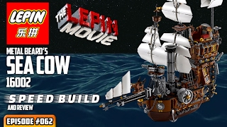 ATN #062 - LEPIN 16002 Metal Beard's Sea Cow SPEED BUILD & Review (Lego Movie knockoff)