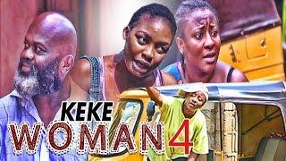 KEKE WOMAN 4 - NIGERIAN NOLLYWOOD MOVIES