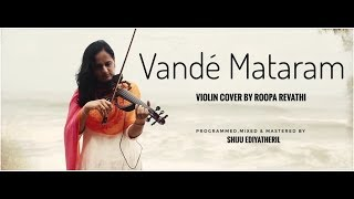 Vande Mataram - Violin - Roopa Revathi