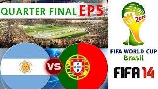 [TTB] 2014 FIFA World Cup Brazil - Argentina Vs Portugal - QUARTER FINAL - EP5