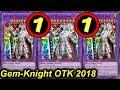 【YGOPRO】GEM-KNIGHT OTK DECK 2018 - NEW TCG BANLIST MAY 2018