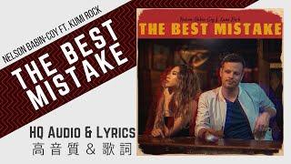 Nelson Babin-Coy - The Best Mistake ft. Kumi Rock (HQ Audio w/ Lyrics)