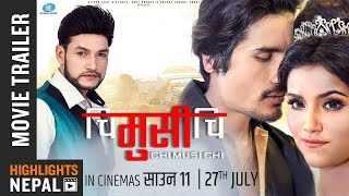 CHI MUSI CHI | New Nepali Movie Trailer 2018 Ft. Sunil Chhetri, Alisha Sharma | Shrawon 11