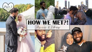 How We Met/Husband Tag Part 1   Aziza Mohammad