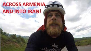Across Armenia and Into Iran!