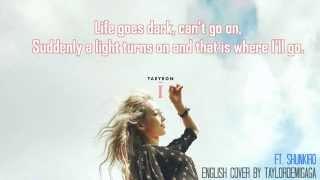 [English Cover] TAEYEON (태연) - I by JANNY ft. ShunKiro