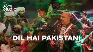 Dil Hai Pakistani, Ali Azmat, Mangal, Darehan and Shayan, Coke Studio Season 11, Episode 5