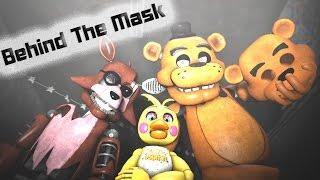 [SFM FNAF] Behind The Mask