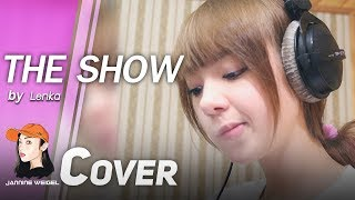 The show - Lenka cover by Jannine Weigel (พลอยชมพู)