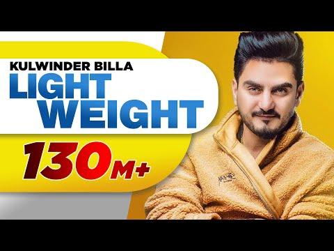 Light Weight (Official Video) | Kulwinder Billa | MixSingh | Latest Punjabi Song 2018