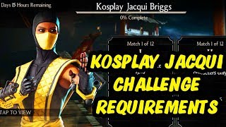MKX Mobile 1.16. Kosplay Jacqui Briggs Challenge Requirements and BOSS Battle Preview.