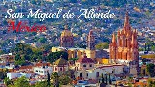 San Miguel de Allende Tour - Mexico's Prettiest City