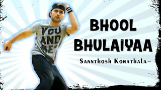 Bhool Bhulaiyaa | Akshay Kumar | Santosh Konathala SK Choreography