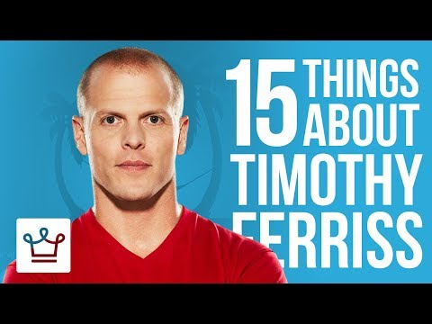 15 Things You Didn t Know About Tim Ferriss
