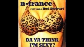 N-Trance Featuring Rod Stewart - Da Ya Think I'm Sexy? (Extended)