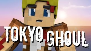 Minecraft: TOKYO GHOUL!!! (Minecraft Anime Roleplay) Ep. 1