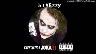Starzzy - JOKA (SBK SEND) [Audio] @StarzzyOfficial