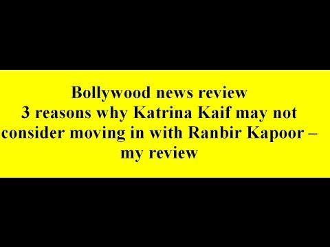 3 reasons why Katrina Kaif may not consider moving in with Ranbir Kapoor -- my review