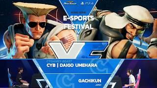 SFV: CYB | Daigo Umehara vs Gachikun - E-sports Festival HK 2017 Grand Finals - CPT2017