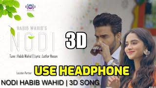 Nodi song    HABIB WAHID   bangla song   2018