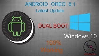 How to Install [Android Oreo 8.1 ISO] x86-x64 Latest Version on PC and Laptop [Dual Boot]