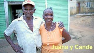 Juana y Candé: Un Retrato de Una Familia Dominicana (Full Movie)