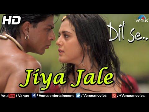 Jiya Jale (HD) Full Video Song | Dil Se | Shahrukh Khan, Preeti Zinta | Lata Mangeshkar