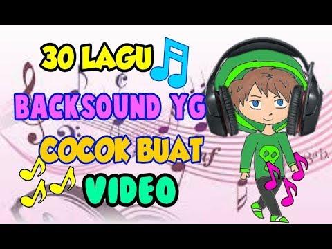 Xxx Mp4 30 Lagu BACKSOUND Yg COCOK Untuk VIDEO KALIAN LINK DOWNLOAD 3gp Sex