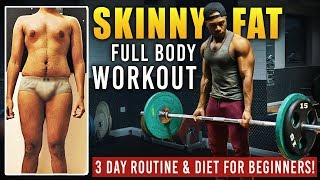 Skinny Fat Workout Routine for Gym Beginners | 3 Day Workout Plan