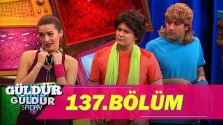 Güldür Güldür Show 137. Bölüm Full HD Tek Parça (10 Mart 2017)