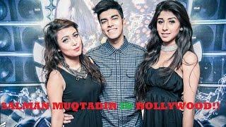 Salman Muqtadir got opportunity in Hollywood!