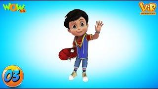 Vir: The Robot Boy - Compilation #3 - As seen on Hungama TV