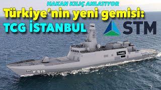 Türkiye'nin yeni gemisi: TCG İstanbul F515 #hakankılıç #stm