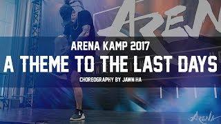 ARENA KAMP 2017 | Jawn Ha -