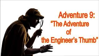"[MultiSub] The Adventures of Sherlock Holmes: Adventure 9 ""The Adventure of the Engineer's Thumb"""
