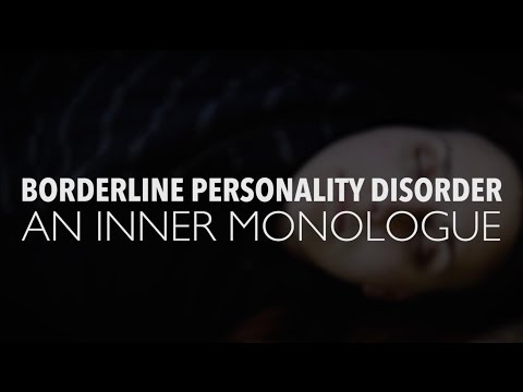 Borderline Personality Disorder: An Inner Monologue